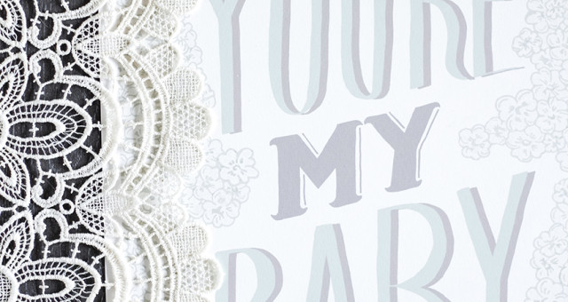 'You're my baby' poster
